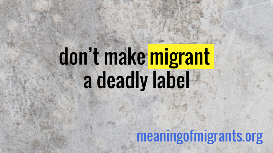 dont_make_migrant_a_deadly_label